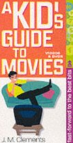 Kid's Guide To The Movies