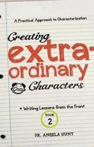 Creating Extraordinary Characters