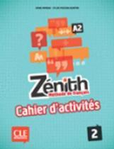Zénith 2 cahier d'exercices