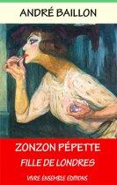 Zonzon Pépette - Fille de Londres