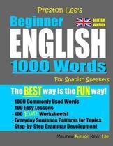 Preston Lee's Beginner English 1000 Words For Spanish Speakers (British Version)