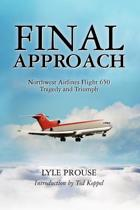 Final Approach - Northwest Airlines Flight 650, Tragedy and Triumph