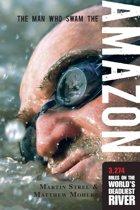 Man Who Swam the Amazon
