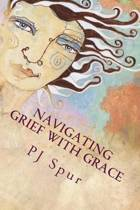 Navigating Grief with Grace