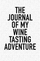 The Journal of My Wine Tasting Adventure