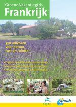 Frankrijk. Groene vakantiegids