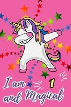 I Am 1 and Magical
