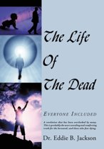 The Life Of The Dead