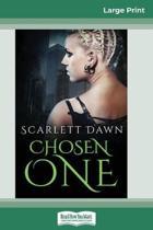 Chosen One (16Pt Large Print Edition)