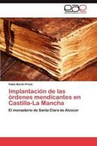 Implantacion de Las Ordenes Mendicantes En Castilla-La Mancha