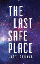 The Last Safe Place