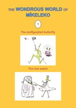 The stuffguzzled butterfly and The lost watch