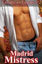 Madrid Mistress (fem dom)