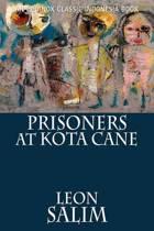 Prisoners at Kota Cane