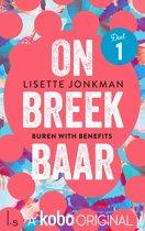Onbreekbaar 1 - Onbreekbaar: Buren with Benefits