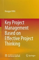 Key Project Management Based on Effective Project Thinking