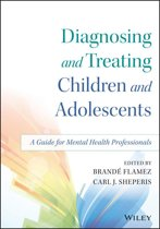 Diagnosing and Treating Children and Adolescents