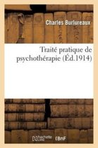 Trait� Pratique de Psychoth�rapie