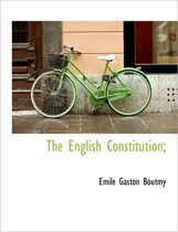 The English Constitution;