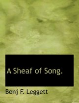 A Sheaf of Song.