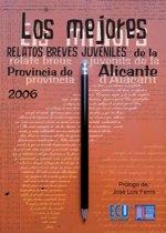 Los mejores relatos breves juveniles de la provincia de Alicante 2006