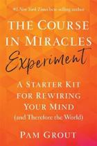 The Course in Miracles Experiment