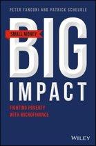 Small Money Big Impact