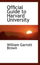 Official Guide to Harvard University