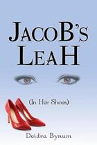 Jacob's Leah (in Her Shoes)