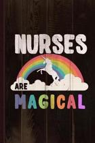 Nurses Are Magical Journal Notebook