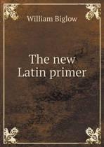 The New Latin Primer