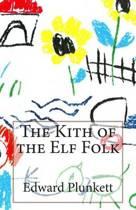 The Kith of the Elf Folk