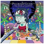 The Pilgrim's Guide To The River Of