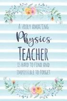 A Truly Amazing Physics Teacher Is Hard to Find and Impossible to Forget