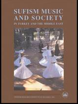 Sufism, Music and Society in Turkey and the Middle East