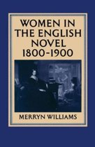 Women in the English Novel, 1800-1900