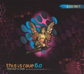 This Is Rave, Vol. 6