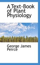 A Text-Book of Plant Physiology