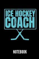 Ice Hockey Coach Notebook