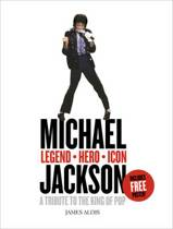 Michael Jackson – Legend, Hero, Icon: A Tribute to the King of Pop