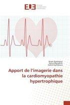 Apport de l'Imagerie Dans La Cardiomyopathie Hypertrophique