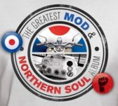 The Greatest Mod & Northern Soul Album