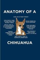 Anatomy Of A Chihuahua: Dog Lover Quotes 2020 Planner - Weekly & Monthly Pocket Calendar - 6x9 Softcover Organizer - For Puppies & Purebreeds