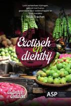 Culinair ontdekt 1 - Exotisch en dichtbij