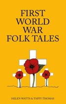 First World War Folk Tales