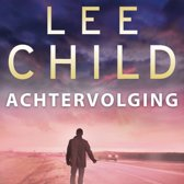 Boekomslag van 'Jack Reacher 17 - Achtervolging'