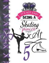 It's Not Easy Being A Skating Princess At 5