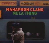 Mahaphon Clang - Mela Thing