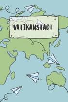 Vatikanstadt: Liniertes Reisetagebuch Notizbuch oder Reise Notizheft liniert - Reisen Journal f�r M�nner und Frauen mit Linien