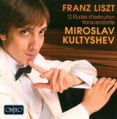Liszt 12 Etudes; Kultychev